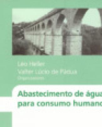 Abastecimento De água Para Consumo Humano - Heller, Pádua (org) - Ufmg - Volume...