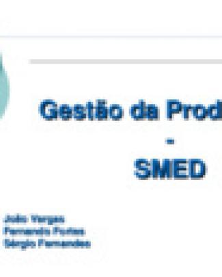 Gestão Da Produção Ii - Apresentação Smed
