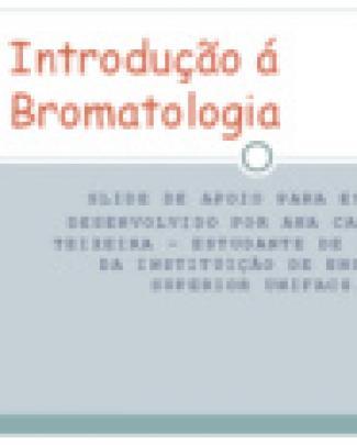 Introdução á Bromatologia