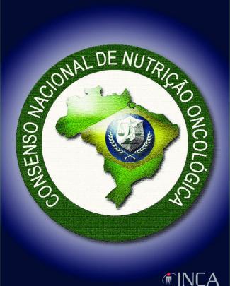 Consenso Nacional De Nutrição Oncológica - Inca