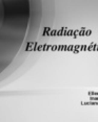Radiação Eletromagnética