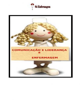 Liderança E Comunicação Em Enfermagem