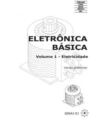140 - Apostilas - Senai - Eletronica Basica Vol 1