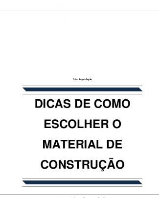Dicas De Como Escolher O Material De Construção