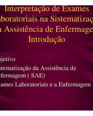 Interpretação De Exames Laboratóriais Na Sae De Enfermagem