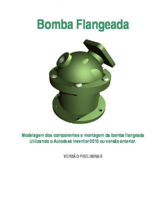 Modelagem Dos Componentes E Montagem Da Bomba Flangeada